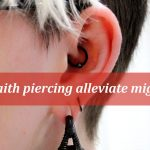 Daith Piercing could alleviate migraines, know everything about it.